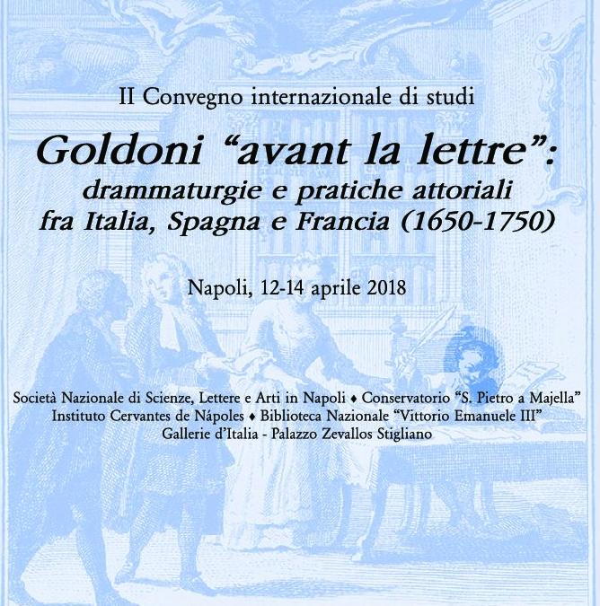Congreso Internacional Goldoni «avant la lettre»: drammaturgie e pratiche attoriali fra Italia, Spagna e Francia (1650-1750)